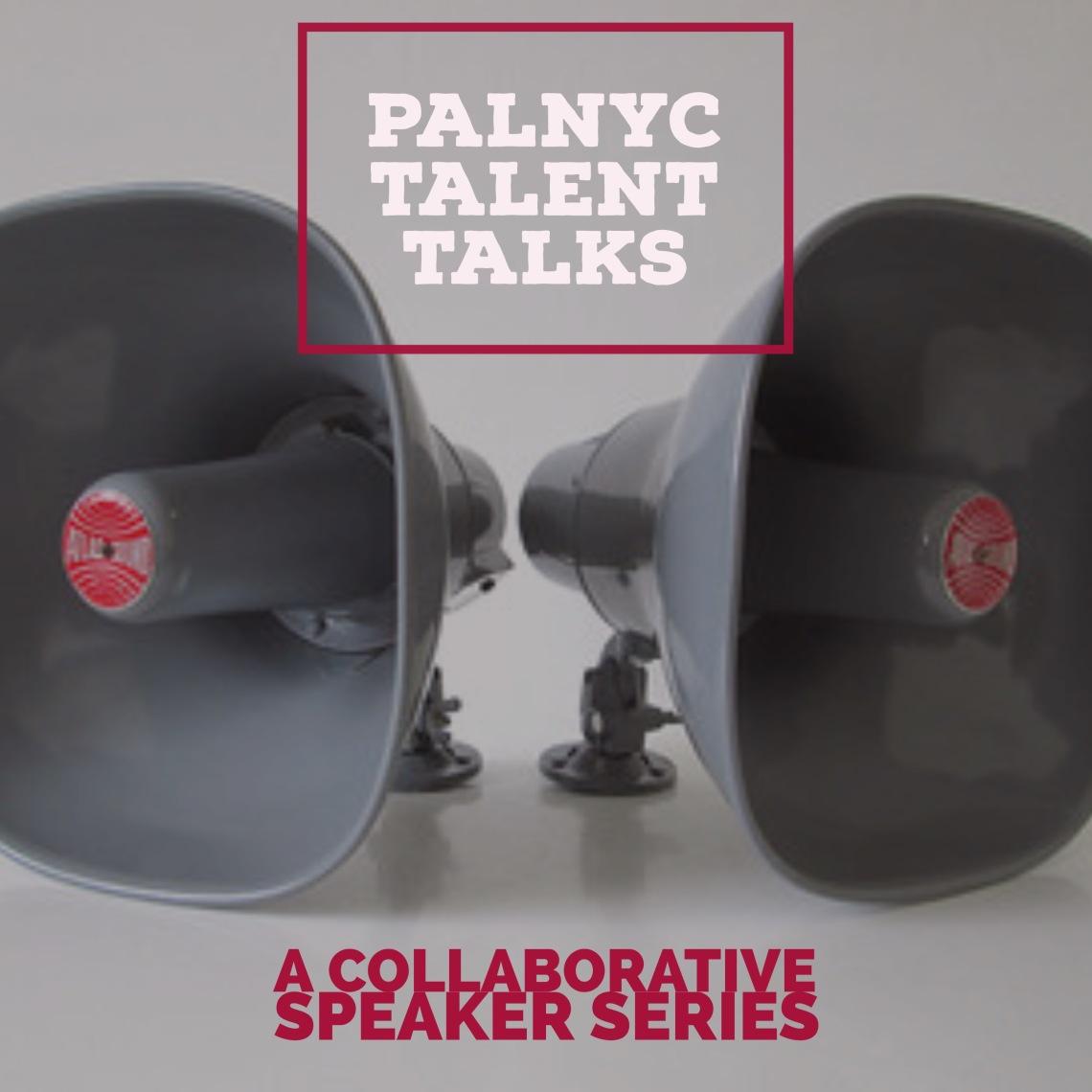 PALNYC_TALENTTALKS